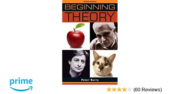 beginning theory an introduction to literary and cultural theory beginnings mup