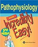 img - for Pathophysiology Made Incredibly Easy! (Incredibly Easy! Series ) book / textbook / text book