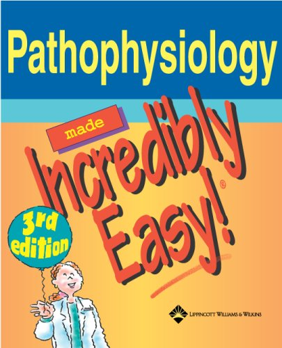 Pathophysiology Made Incredibly Easy! (Incredibly Easy! Series®) by Brand: Lippincott Williams Wilkins