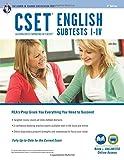 CSET English Subtests I-IV Book + Online (CSET Teacher Certification Test Prep)