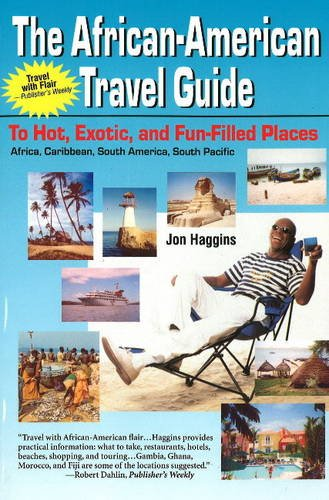 Search : African American Travel Guide to Hot, Exotic & Fun-Filled Places