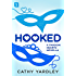 Hooked: A Geek Girl Rom Com (Fandom Hearts)