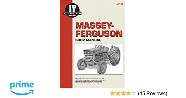 massey ferguson shop manual models mf135 mf150 & mf165 (i & t shop  service): penton staff: 9780872881297: amazon com: books