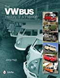 The VW Bus: History of a Passion