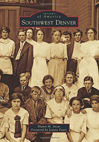 Southwest Denver (Images of America) (Denver Co We)
