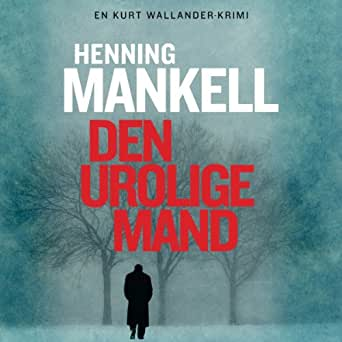 Amazon.com: Den Urolige Mand [The Troubled Man] (Audible Audio Edition): Henning Mankell ...