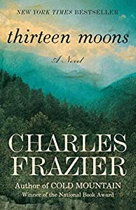 Paperback Thirteen Moons: A Novel Book