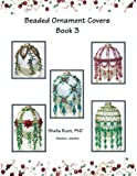 Beaded Ornament Covers Book 3