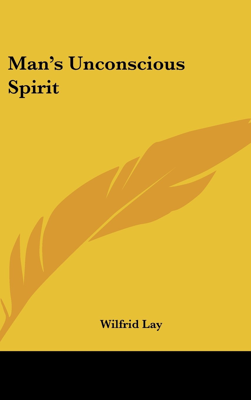 Download Man's Unconscious Spirit pdf epub