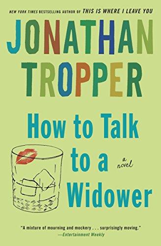 How to Talk to a Widower: A Novel (Bantam Discovery)