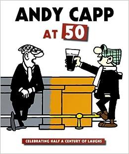 5f9d33b73af5a Andy Capp at 50  Reg Smyth  9780715325667  Amazon.com  Books