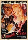 l'amante di ferro dvd Italian Import by alan ladd