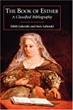 The Book of Esther, Edith Lubetski and Meir Lubetski, 1905048335