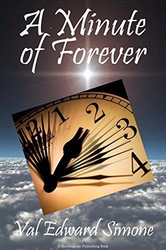 Book: A Minute of Forever by Val Edward Simone