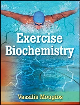 Book Exercise Biochemistry 1st (first) Edition by Mougios, Vassilis published by Human Kinetics (2006)