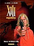 """Afficher """"XIII Treize mystery n° 06 Billy Stockton"""""""