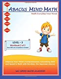 Abacus Mind Math Level 3 Workbook 2 of 2: Excel at Mind Math with Soroban, a Japanese Abacus.