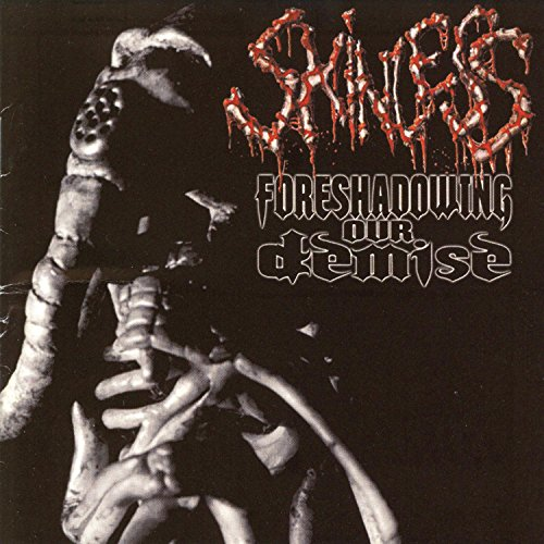 Skinless: Foreshadowing Our Demise (Audio CD)
