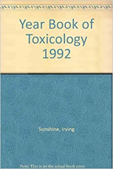 Year Bk of Toxicology 1992 (Year Book of Toxicology)