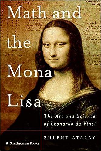 Math and the Mona Lisa: Bulent Atalay: 9780060851194: Amazon.com ...