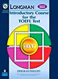 Longman Introductory Course for the TOEFL® Test: iBT Student Book (with Answer Key) with CD-ROM & iTest (2nd Edition)