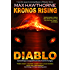 KRONOS RISING - DIABLO: Something's escaped from Hell . . . and it's hungry.