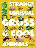 Animal Planet Strange, Unusual, Gross & Cool Animals