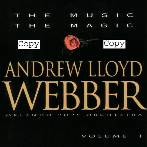 Andrew Lloyd Webber: The Music, The Magic (Center Lloyd)