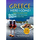 Greece Here I Come 2018!: A Handy & Easy To Use Travel eBook - Translations, Food & Drinks, Places To See (Take Me With You When You Are There)