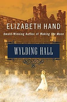 Wylding Hall by [Hand, Elizabeth]