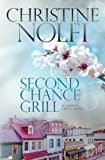 Second Chance Grill (Liberty Series) (Volume 1)
