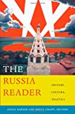 The Russia Reader, , 0822346486
