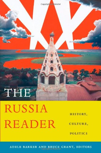- The Russia Reader: History, Culture, Politics (The World Readers)