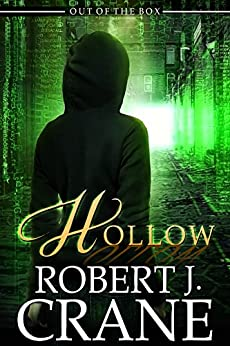 Hollow (Out of the Box Book 12) by [Crane, Robert J.]