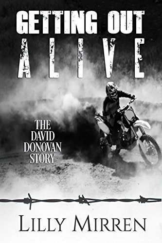 Getting Out Alive: The David Donovan Story