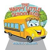 The Happy Little School Bus, Wanda R. Kachigian, 1483623173