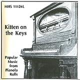 Best Popular Rolls - Kitten On The Keys: Music From Popular Pianola Review