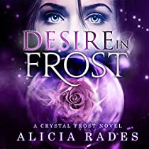 DESIRE IN FROST: CRYSTAL FROST, BOOK 2