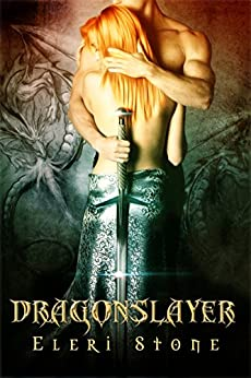 Dragonslayer (Twilight of the Gods Book 3) by [Stone, Eleri]