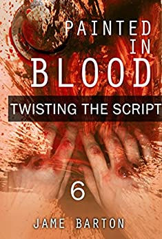 Download for free Painted in blood : Twisting the script