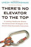 There's No Elevator to the Top, Umesh Ramakrishnan, 1591842255