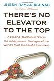 There's No Elevator to the Top, Umesh Ramakrishnan, 1591842255