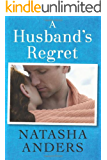 A Husband's Regret (The Unwanted Series Book 2) (English Edition)