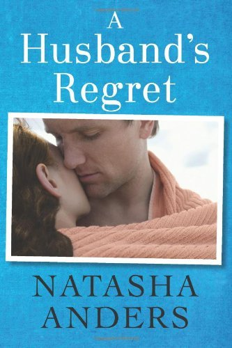 A Husband's Regret (The Unwanted Series Book 2) cover