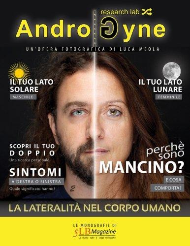 AndroGyne: Le monografie di 5LB Magazine (Volume 2) (Italian Edition)