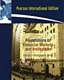 Foundations of Financial Markets and Institutions: International Edition