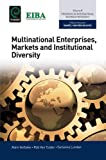 img - for Multinational Enterprises, Markets and Institutional Diversity (Progress in International Business Research) book / textbook / text book