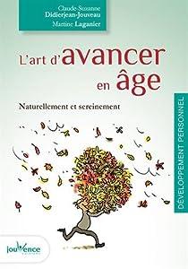 """Afficher """"L'art d'avancer en âge"""""""