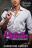 The Protective Billionaire