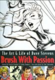 Brush with Passion, Dave Stevens, 1599290103